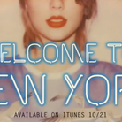 Welcome To New York Taylor Swift